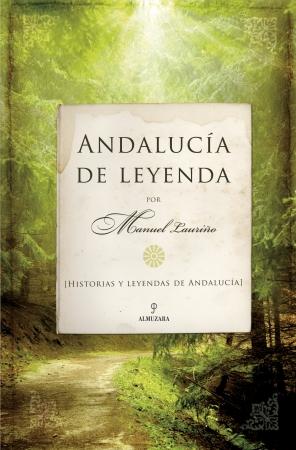 Portada del libro Andalucía de leyenda