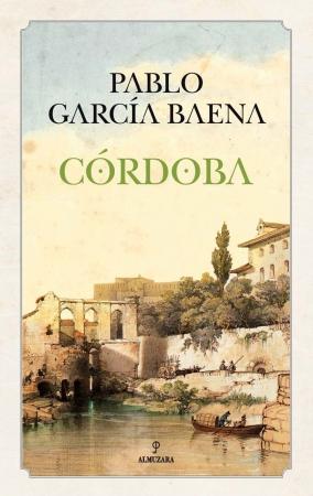 Portada del libro Córdoba de Pablo Gª Baena