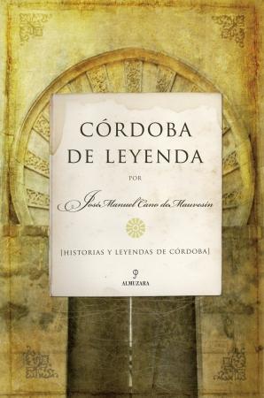 Portada del libro Córdoba de Leyenda