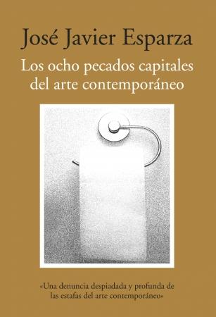 Portada del libro Los ocho pecados capitales del arte contemporáneo