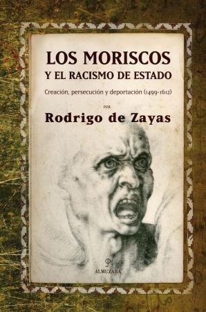 Portada del libro Los moriscos y el racismo de estado