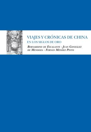 Portada del libro Viajes y crónicas de China en los Siglos de Oro