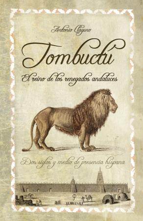 Portada del libro Tombuctú. El reino de los renegados andaluces