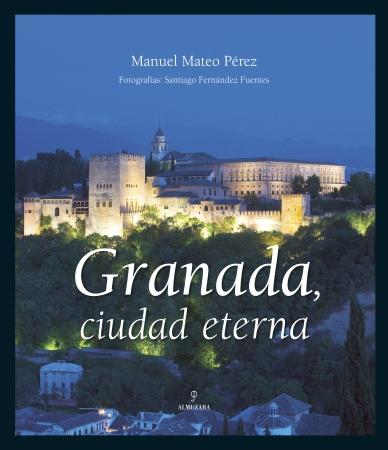 Portada del libro Granada, ciudad eterna