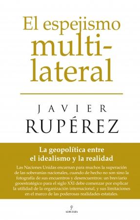 Portada del libro El espejismo multilateral