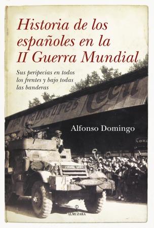 Portada del libro Historia de los españoles en la II Guerra Mundial
