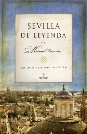 Portada del libro Sevilla de leyenda
