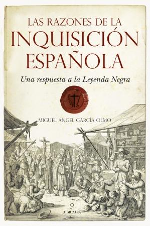 Portada del libro Las razones de la Inquisición Española