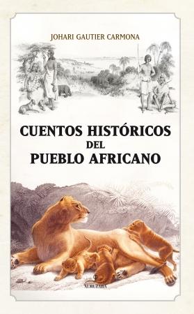 Portada del libro Cuentos históricos del pueblo africano