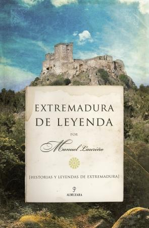 Portada del libro Extremadura de leyenda