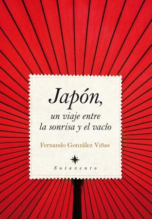 Portada del libro Japón, un viaje entre la sonrisa y el vacío