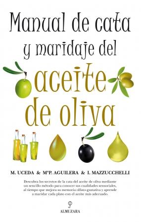 Portada del libro Manual de cata y maridaje del aceite de oliva
