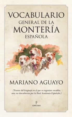 Portada del libro Vocabulario general de la montería española