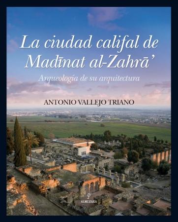 Portada del libro La ciudad califal de Madinat al-Zahra