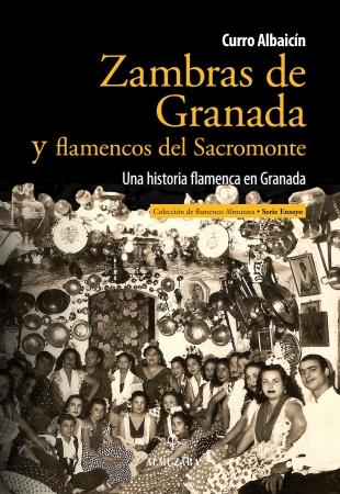 Portada del libro Zambras de Granada y flamencos del Sacromonte