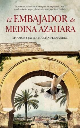 Portada del libro El embajador de Medina Azahara