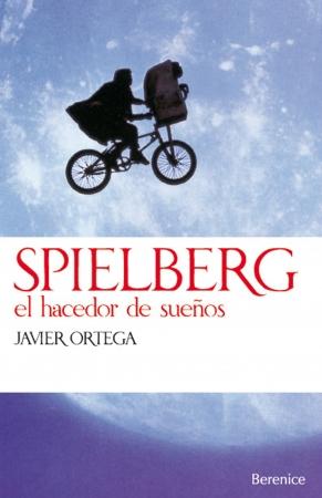 Portada del libro Spielberg. El hacedor de sueños