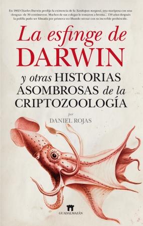Portada del libro La esfinge de Darwin y otras historias asombrosas de la Criptozoología