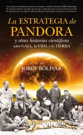 Portada del libro La estrategia de Pandora y otras historias científicas sobre Gaia, la Vida y la Tierra