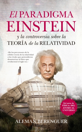 Portada del libro El paradigma Einstein y la controversia sobre la teoría de la Relatividad