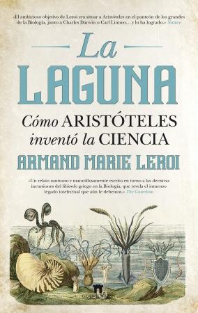 Portada del libro La Laguna. Cómo Aristóteles inventó la Ciencia