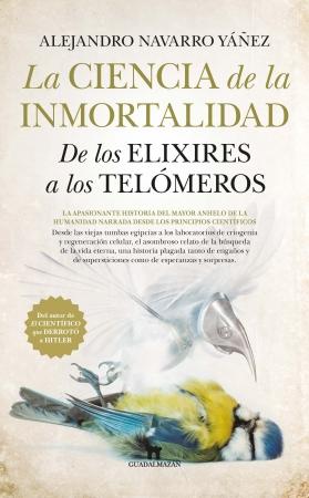Portada del libro La ciencia de la inmortalidad