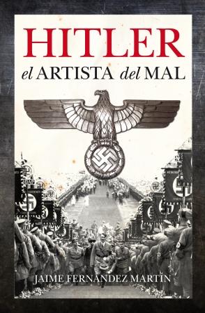 Portada del libro Hitler, el artista del mal
