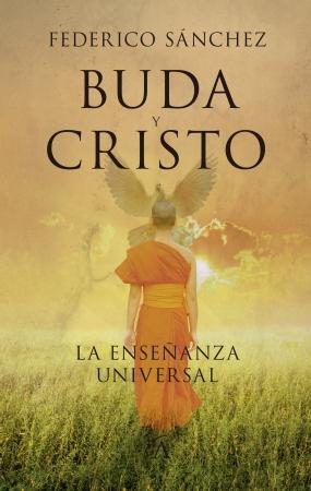 Portada del libro Buda y Cristo. La Enseñanza Universal