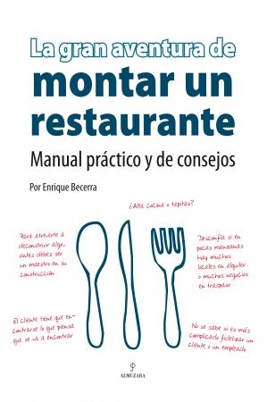 Portada del libro La gran aventura de montar un restaurante