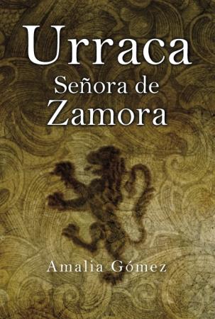 Portada del libro Urraca, Señora de Zamora