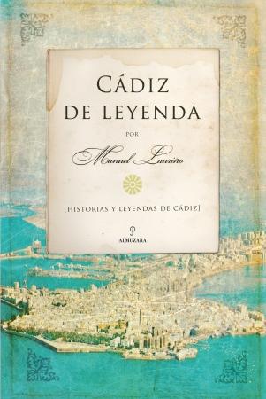 Portada del libro Cádiz de Leyenda