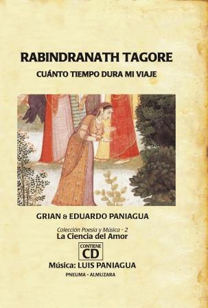 Portada del libro Rabindranath Tagore. Cuanto tiempo dura mi viaje