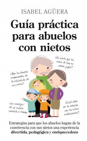 Portada del libro Guía práctica para abuelos con nietos
