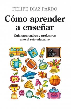 Portada del libro Cómo aprender a enseñar