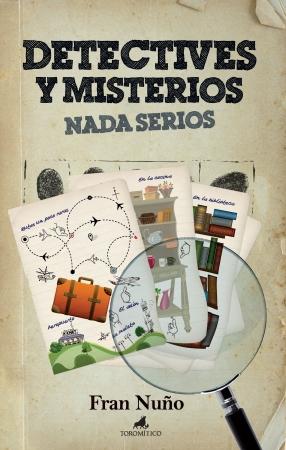 Portada del libro Detectives y misterios nada serios