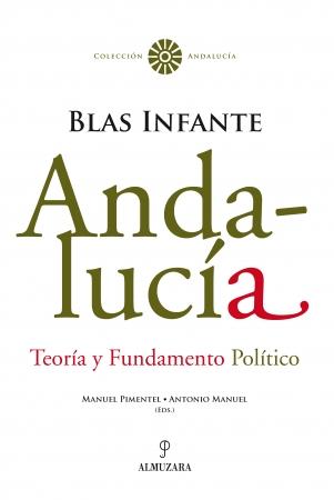 Portada del libro Andalucía. Teoría y Fundamento Político. Blas Infante