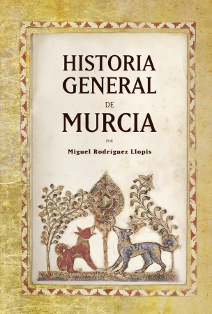 Portada del libro Historia General de Murcia