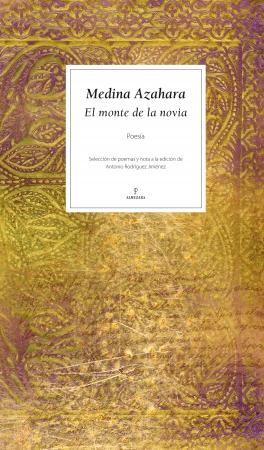 Portada del libro Medina Azahara. El monte de la novia