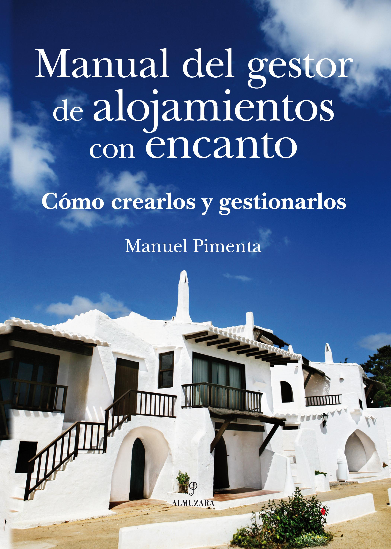 Manual del gestor de alojamientos con encanto editorial - Alojamiento en formentera con encanto ...